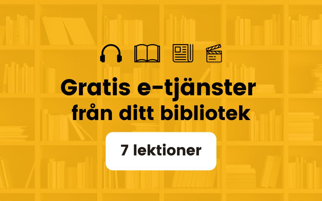 E-tjänster från ditt bibliotek